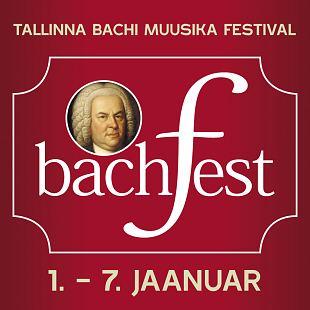 Tallinna Bachi muusika festival bachFest