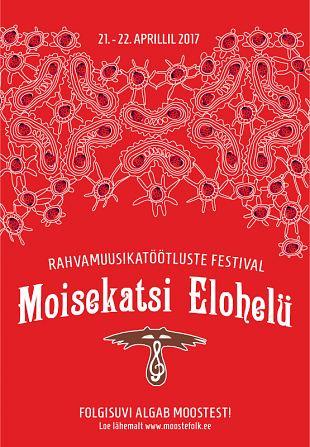 Eesti Rahvamuusikatöötluste festival MOISEKATSI ELOHELÜ